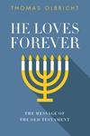 He Loves Forever