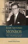 Juan Antonio Monroy: An Autobiography