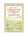 Quest for a Christian America: The Disciples of Christ and American Society to 1866