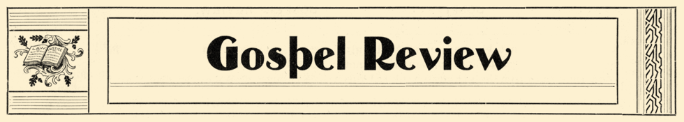 Gospel Review