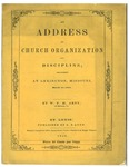 An Address on Church Organization and Discipline; Delivered at Lexington, Missouri, March 13, 1848