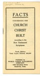 Facts Concerning The Church Christ Built According to the New Testament Scriptures
