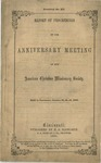 Report of Proceedings of the Anniversary Meeting of the American Christian Missionary Society Held in Cincinnati, October 23, 24, 25, 1860.