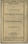 Report of Proceedings of the Fourteenth Anniversary Meeting of the American Christian Missionary Society Held in Cincinnati, October 21, 22, 23, 1862.