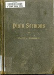 Plain Sermons: A Volume of Twenty Discourses Offered to the Reader