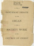 The Tant-Frost Debate on the Organ and Society Work in the Church of Christ