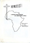 They Will Be Lost! A Mission Survey Report On Liberia, West Africa