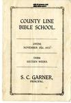 County Line Bible School by S. C. Garner