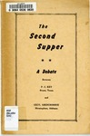 The Second Supper: A Debate Between P.C. Key, Byran, Texas, and Cecil Abercrombie, Birmingham, Alabama. by P. C. Key and Cecil Abercrombie