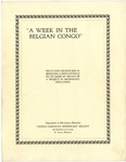 A Week In The Belgian Congo: What One Church Did In Bringing A Distant Field To Its Door By Means Of A Project In Missionary Education