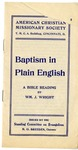 Baptism In Plain English by WM. J. Wright