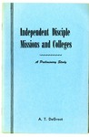 Independent Disciple Missions and Colleges: A Preliminary Study