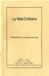 La Vida Christiana: Estudios De La Palabra de Dios by Paul C. Witt