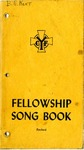 Fellowship Song Book: Revised.