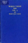 World Vision: 1938 Vol. 4 and Mission Study Lessons