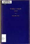 World Vision: 1939 Volume Five