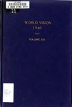 World Vision: 1940 Volume Six