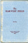 The Harvest Field: 1958 Edition