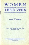 Women and Their Veils by Leslie G. Thomas