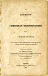 An Account of the Christian Denomination in the United States in a Letter to the Corresponding Secretary of the General Baptist Assembly of England.