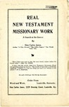 Real Testament Missionary Work: A Search at the Source