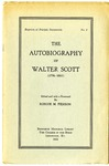 The Autobiography of Walter Scott (1796-1861)