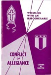 Conflict of Allegiance by Luther W. Martin