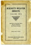 Burnett-Weaver Debate Volume Two: Operation of the Holy Spirit, Design of Baptism, The Creed Criticised by Thomas R. Burnett and J. C. Weaver
