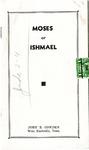 Moses or Ishmael
