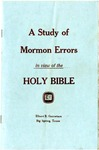 A Study of Mormon Errors in View of the Holy Bible