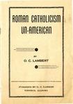 Roman Catholicism Un-American