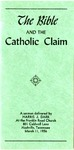 The Bible and the Catholic Claim by Harris J. Dark