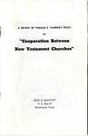 "A Review of Thomas B. Warren's Tract on ""Cooperation Between New Testament Churches"""