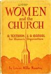Women and the Church: A Textbook & A Manual for Women's Organizations