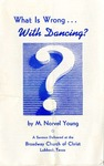 What Is Wrong With Dancing?