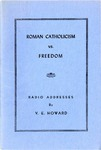 Roman Catholicism vs. Freedom