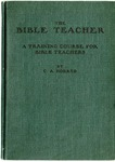 The Bible Teacher: A Training Course For Bible Teachers