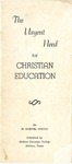 The Urgent Need for Christian Education