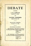Debate Between J. N. Cowan, Robstown, Texas, and Daniel Sommer, Indianapolis, Ind.