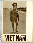 Vietnam: A Report by Z. R. Daniel, William H. Oliver, and John Young