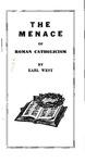 The Menace of Roman Catholicism