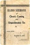 Radio Sermons of Christ's Coming and Unpardonable Sin