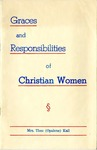 Graces and Responsibilities of Christian Women by Theo Opalene Kail