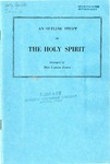 An Outline Study Of The Holy Spirit