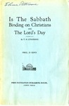 Is The Sabbath Binding on Christians And The Lord's Day by T. H. Etheridge