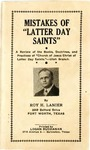 "Mistakes of ""Latter Day Saints"" by Roy H. Lanier"