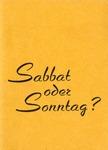 Sabbat oder Sonntag?
