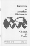 Directory of American Missionaries: Number One, June 1965