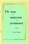 50 Years of Digression and Disturbance by Edwin V. Hayden