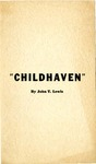 """Childhaven"" by John T. Lewis"